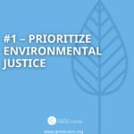#1 - Prioritize Environmental Justice